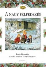 A NAGY FELFEDEZÉS - FOXWOODI MESÉK - - Ekönyv - PATERSON, CYNTHIA ÉS BRIAN