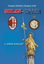 MILAN-INTER - A  - Ekönyv - MARGITAY RICHÁRD – MARGITAY ZSOLT