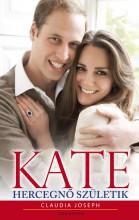 Kate - Hercegnő születik - Ebook - Claudia Joseph