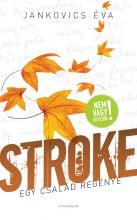 Stroke - Egy család regénye - Ekönyv - Jankovics Éva