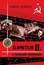 ÁLOMUTAZÓ II. - A VASFÜGGÖNY ÁRNYÉKÁBAN - Ekönyv - ZAKAR GYÖRGY