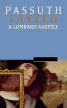 A lombard kastély - Ekönyv - Passuth László
