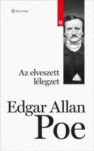 AZ ELVESZETT LÉLEGZET - KLASSZIKSOROZAT 12. - - Ebook - POE, EDGAR ALLAN
