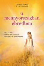 A MENNYORSZÁGBAN ÉBREDTEM - Ekönyv - MCVEA, CEYSTAL - TRESNIOWSKI, ALEX