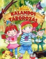 KALANDOS TÁBOROZÁS - LILI ÉS LALA (KÖNYV) - Ekönyv - SZABÓ ZSOLT