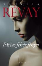 Párizs fehér fényei - Ekönyv - Theresa Révay