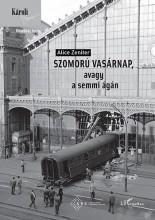 SZOMORÚ VASÁRNAP, AVAGY A SEMMI ÁGÁN - Ekönyv - ZENITER, ALICE