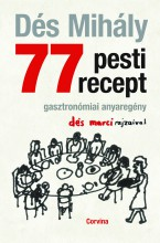 77 pesti recept  - Ebook - Dés Mihály