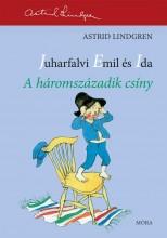 A HÁROMSZÁZADIK CSÍNY - JUHARFALVI EMIL ÉS IDA - Ekönyv - LINDGREN, ASTRID