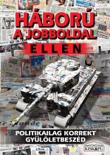 HÁBORÚ A JOBBOLDAL ELLEN - Ekönyv - TÓTH GY. LÁSZLÓ (SZERKESZTETTE)