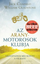 Az Aranymotorosok Klubja - Ebook - Jack Canfield ,William Gladstone