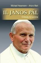II. JÁNOS PÁL - ÖRÖKSÉG ÉS KARIZMA - Ebook - HESEMANN, MICHAEL - MARI, ARTURO