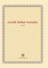 LEVELEK MOLNÁR FERENCHEZ - Ekönyv - LECTUM KIADÓ, GERHARDUS KIADÓ