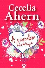 A SZERELEM KÉZIKÖNYVE - Ekönyv - AHERN, CECELIA