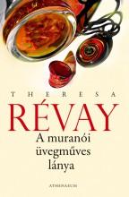 A muránói üvegműves lánya - Ekönyv - Theresa Révay
