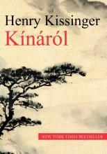 KÍNÁRÓL - NEW YORK TIMES BESTSELLER - - Ekönyv - KISSINGER, HENRY
