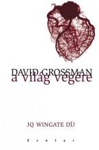 A VILÁG VÉGÉRE - FŰZÖTT - Ekönyv - GROSSMAN, DAVID