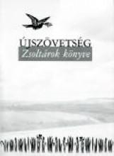 ÚJSZÖVETSÉG - ZSOLTÁROK KÖNYVE (FŰZÖTT) - Ekönyv - KÁLVIN KIADÓ
