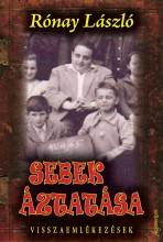 SEBEK ÁZTATÁSA - VISSZAEMLÉKEZÉSEK - Ekönyv - RÓNAY LÁSZLÓ
