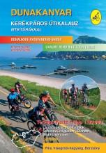 DUNAKANYAR KERÉKPÁROS ÚTIKALAUZ - 2. ÁTDOLG. KIAD. - Ekönyv - FRIGORIA KÖNYVKIADÓ KFT.