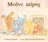 MEDVE SZIPOG - Ekönyv - BECKER, BONNY-MACDONALD DENTON, KADY