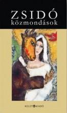 ZSIDÓ KÖZMONDÁSOK - Ekönyv - KELET KIADÓ