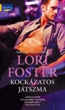 KOCKÁZATOS JÁTSZMA - Ebook - FOSTER, LORI