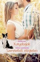 KUTYABAJOK - SZERETETBŐL ELÉGTELEN - Ekönyv - HILL, TERESA- CARPENTER, TERESA