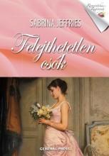 FELEJTHETETLEN CSÓK - ROMANTIKUS REGÉNYEK - - Ekönyv - JEFFRIES, SABRINA