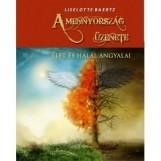 A MENNYORSZÁG ÜZENETE - ÉLET ÉS HALÁL ANGYALAI - Ekönyv - BAERTZ, LISELOTTE