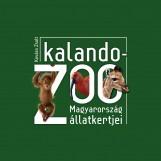 KALANDOZOO - MAGYARORSZÁG ÁLLATKERTJEI - Ebook - KOVÁCS ZSOLT