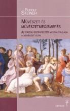 MŰVÉSZET ÉS MŰVÉSZETMEGISMERÉS - Ekönyv - STEINER, RUDOLF