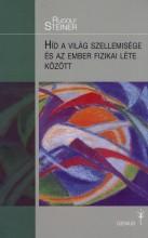 HÍD A VILÁG SZELLEMISÉGE ÉS AZ EMBER FIZIKAI LÉTE KÖZÖTT - Ekönyv - STEINER, RUDOLF