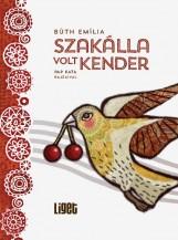 SZAKÁLLA VOLT KENDER - Ekönyv - BÚTH EMÍLIA