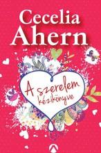 A szerelem kézikönyve - Ekönyv - Cecelia Ahern