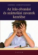 AZ ÍRÁS- OLVASÁSI ÉS SZÁMOLÁSI ZAVAROK KEZELÉSE - Ekönyv - CHRISTIANSEN, ANDREA