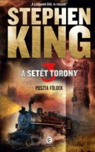 PUSZTA FÖLDEK - A SETÉT TORONY 3. - ÚJ!! - Ekönyv - KING, STEPHEN
