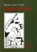 INGYENKONCERT - Ekönyv - SZABÓ LÁSZLÓ TIBOR