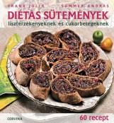 DIÉTÁS SÜTEMÉNYEK - LISZTÉRZÉKENYEKNEK ÉS CUKORBETEGEKNEK - Ekönyv - FRANK JÚLIA - SOMMER ANDRÁS