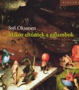 MIKOR ELTŰNTEK A GALAMBOK - Ekönyv - OKSANEN, SOFI