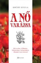 A NŐ VARÁZSA - Ekönyv - KRÚDY GYULA