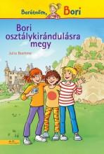 BORI OSZTÁLYKIRÁNDULÁSRA MEGY - BARÁTNŐM, BORI - Ekönyv - BOEHME, JULIA