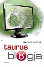 Taurus blogja - Ekönyv - Lipcsey Emőke