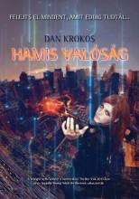 HAMIS VALÓSÁG - Ekönyv - KROKOS, DAN