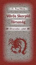 VÖRÖS SKORPIÓ TÁRSASÁG - Ebook - DR. PURGEL MIHÁLY
