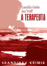 A TERAPEUTA - SKANDINÁV KRIMIK - Ekönyv - GREBE, CAMILLA-TRÄFF, ASA