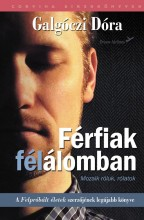 FÉRFIAK FÉLÁLOMBAN - MOZAIK RÓLUK, RÓLATOK - Ekönyv - GALGÓCZI DÓRA