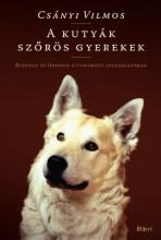 A kutyák szőrös gyerekek  - Ekönyv - Csányi Vilmos