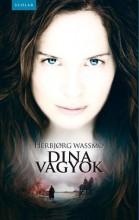 DINA VAGYOK - Ebook - WASSMO, HERBJORG