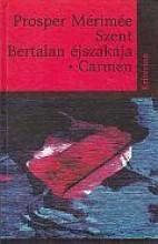 SZENT BERTALAN ÉJSZAKÁJA - CARMEN - Ekönyv - MÉRIMÉE, PROSPER